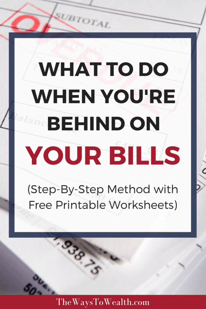 How to get caught up on your bills when you're behind. Step by step method to get back on your feet ASAP!