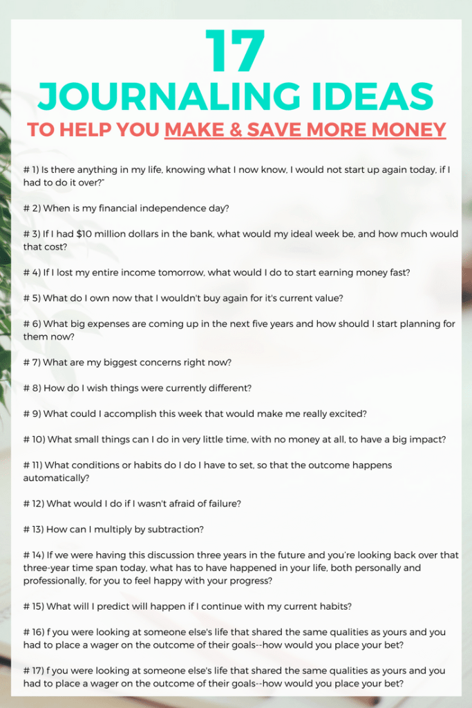 CLICK THROUGH to get 17 powerful questions and journal prompts to help you make and save more money. Take control of your finances today!