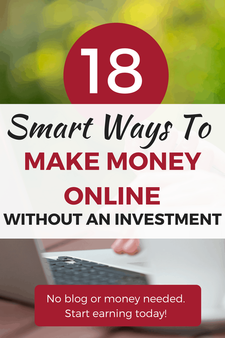 Here's how to make money online without an investment. Getting started earning money today with 18 possibilities. No blog or website needed.
