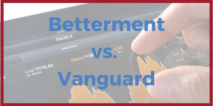 Betterment vs Vanguard: A Financial Planner's Comparison
