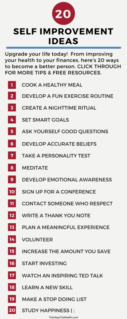 20+ Self improvement ideas. Upgrade your life today!  From improving your health to your finances, here's 20 ways to become a better person. CLICK THROUGH FOR MORE TIPS & FREE RESOURCES.