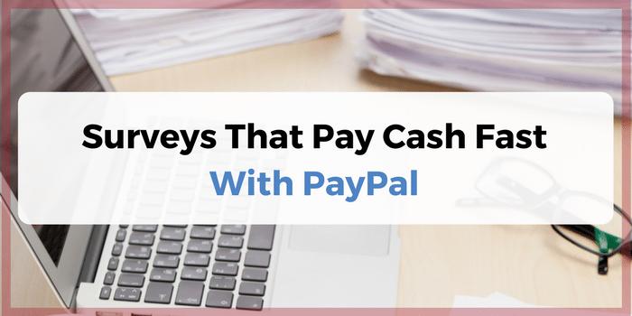 Surveys That Pay Cash: Legit Survey Sites That Pay Cash Through PayPal