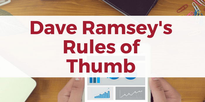 Dave Ramsey's Rules of Thumb: Home, Investing, Car, and Insurance