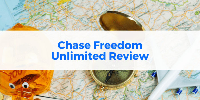Chase Freedom Unlimited Review: Benefits, Bonus, & APR