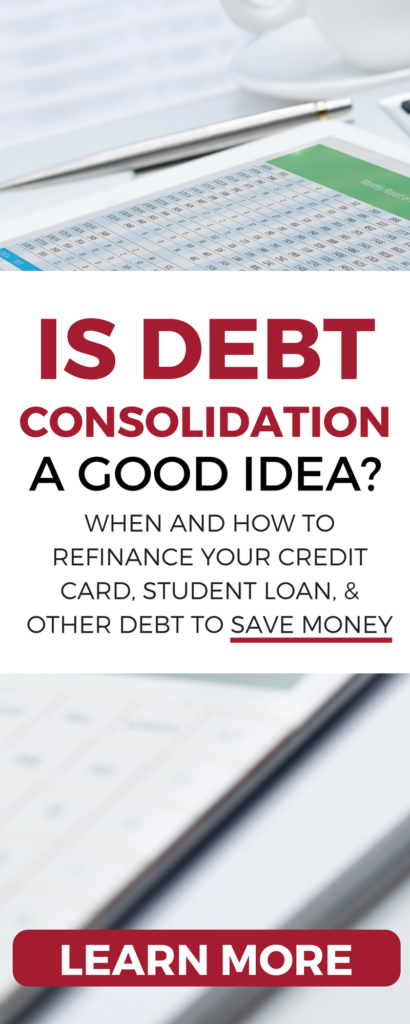 Should you consolidate or refinance your loans to pay off debt faster? Get these simple tips on whether combining your credit card, student loans, or other debt will save you money.