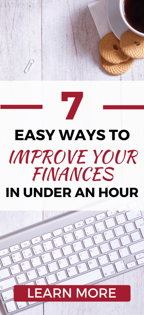 Check out these 7 EASY tips for improving your finances fast. Get simple ideas and lessons on how to make money, save money, and manage your money. better.